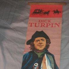 Cómics: COMIC/TEBEO. DICK TURPIN, CARTEL BANDERÍN DE TELA. AÑOS 80. Lote 147606966