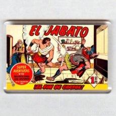 Cómics: IMAN ACRÍLICO NEVERA # COMIC - EL JABATO. Lote 218033778