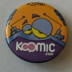 Comics : KOOMIC DE ALFONSO AZPIRI CHAPA PROMOCIONAL. Lote 178604986