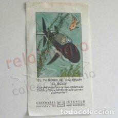 Cómics: TARJETA PUBLICITARIA - TINTÍN EL TESORO DE RACKHAM EL ROJO - EDITORIAL JUVENTUD - PERSONAJE DE CÓMIC. Lote 183073001