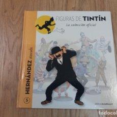 Comics : COLECCIÓN OFICIAL TINTÍN. HERNÁNDEZ ATASCADO. INCLUYE PASAPORTE. NO FIGURA.. Lote 183506760