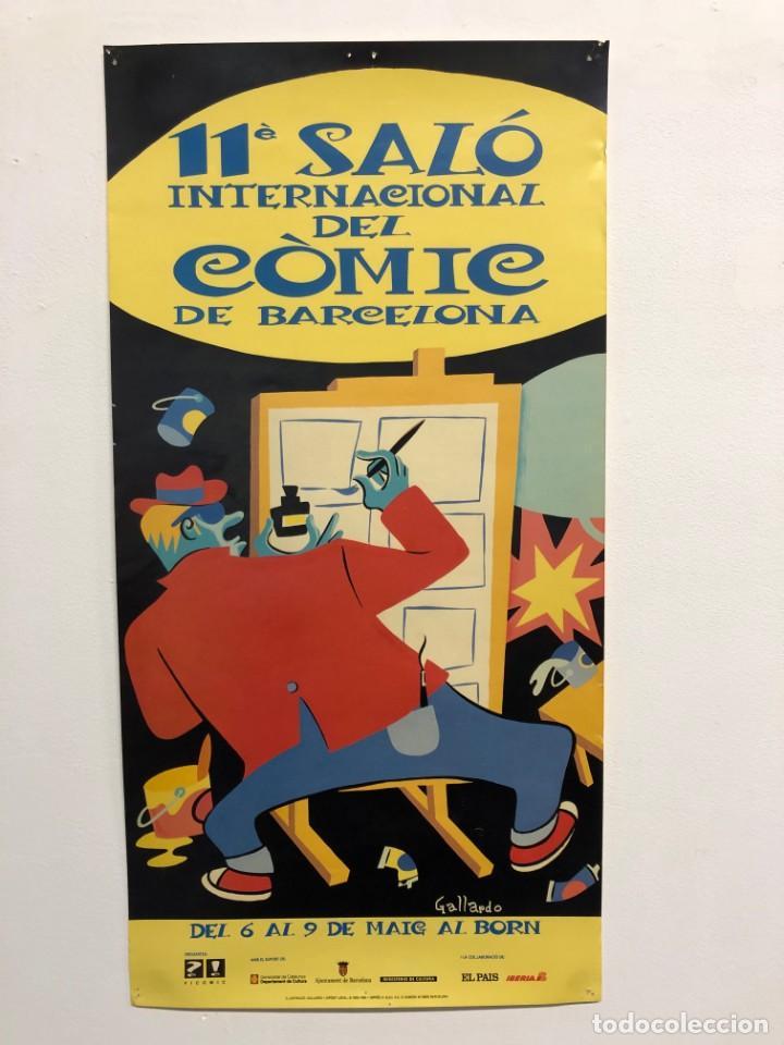 CARTEL 11È SALÓ INTERNACIONAL DEL CÒMIC DE BARCELONA (Tebeos y Comics - Comics Merchandising)