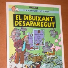 Cómics: LES AVENTURES DE TINTIN. EL DIBUIXANT DESAPAREGUT. SCARAMUIX. SENECTUT. TARJETA POSTAL 1000 EDITIONS. Lote 197104698