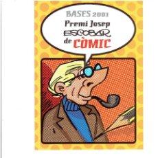 Cómics: * BASES PREMIO * PREMI JOSEP ESCOBAR DE COMIC * GRANOLLERS 2001 *. Lote 270399773