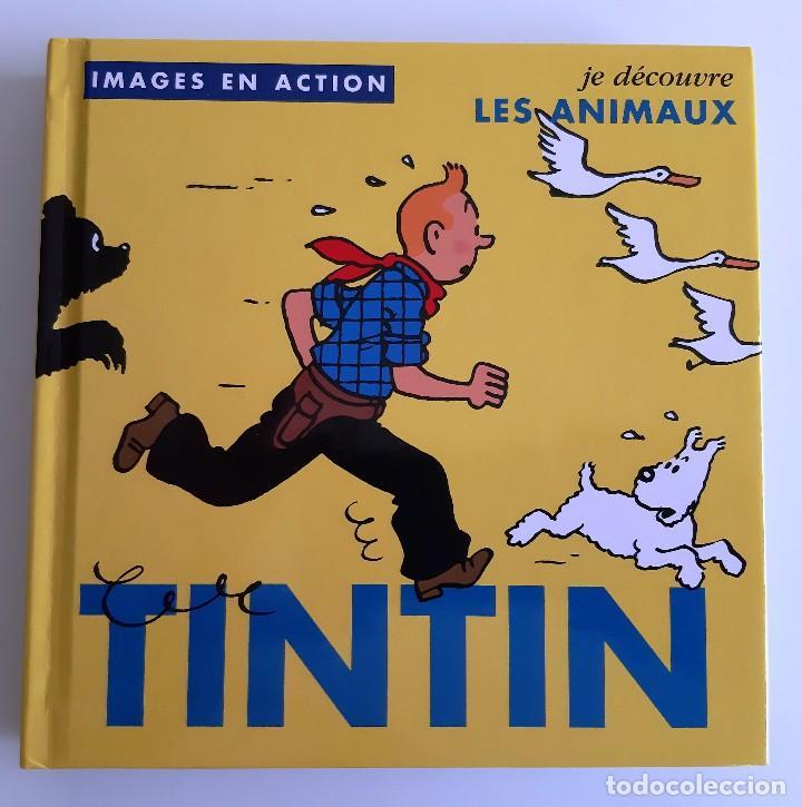 TINTIN - IMAGENES EN ACCION - DESCUBRO LOS ANIMALES - EN FRANCES (Tebeos y Comics - Comics Merchandising)