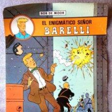 Cómics: POSTER CARTEL PUBLICITARIO BOB DE MOOR EL ENIGMÁTICO SEÑOR BARELLI EDITORIAL JUVENTUD. Lote 211408471