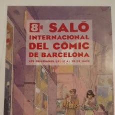 Cómics: PÓSTER - CARTEL - 8º SALON INTERNACIONAL DEL COMIC DE BARCELONA - MIQUELANXO PRADO. Lote 216376505