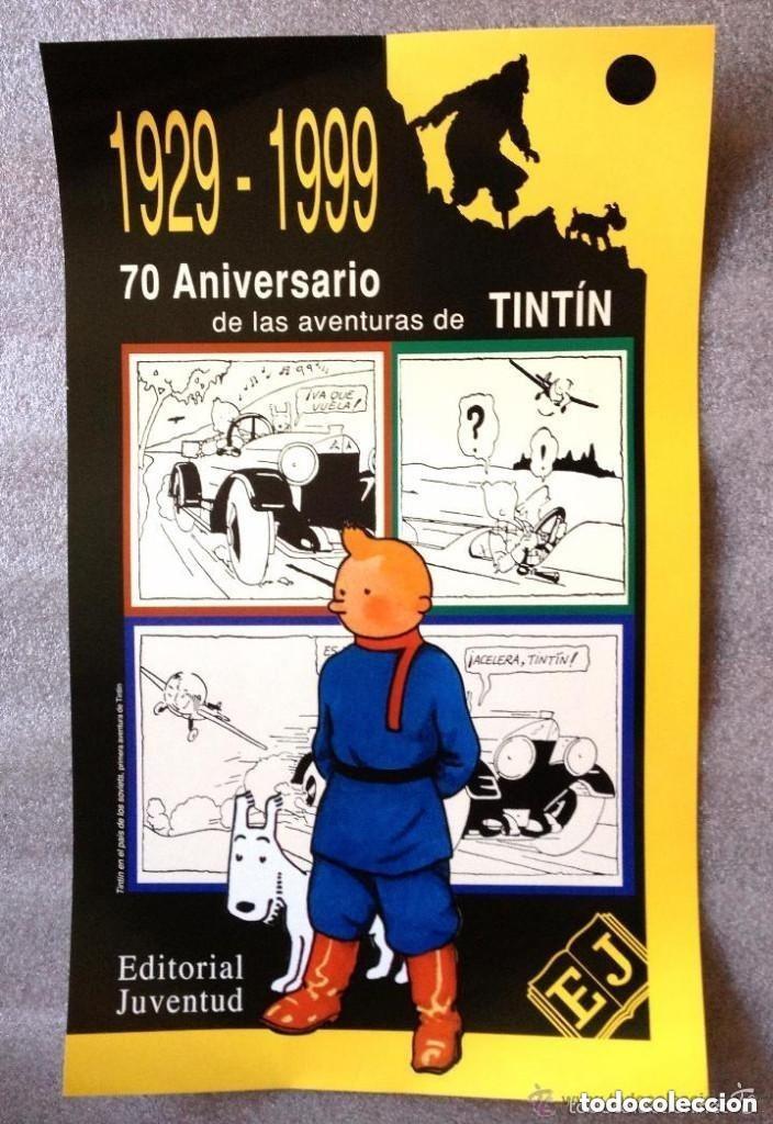 POSTER CARTEL CONMEMORATIVO 70 ANIVERSARIO DE LAS AVENTURAS DE TINTÍN 1929 1999 EDITORIAL JUVENTUD (Tebeos y Comics - Comics Merchandising)