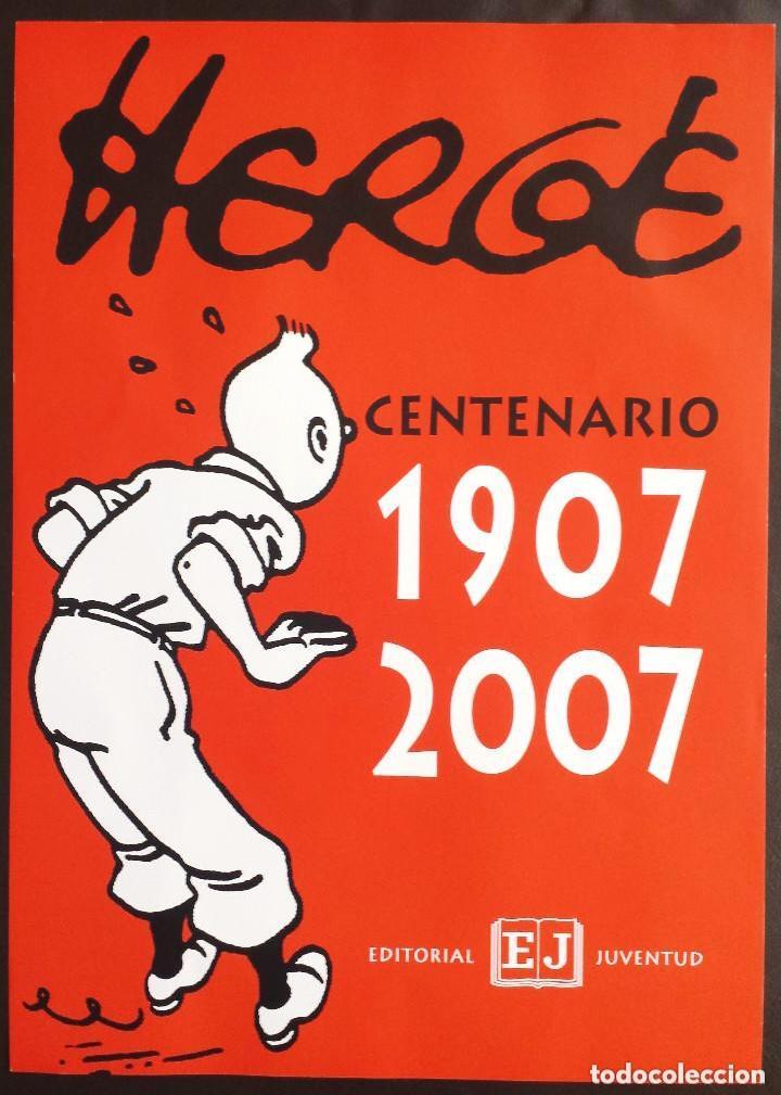 POSTER TINTIN CARTEL CONMEMORATIVO DEL CENTENARIO DE HERGÉ 1907 - 2007 EDITORIAL JUVENTUD (Tebeos y Comics - Comics Merchandising)