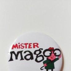 Cómics: CHAPA DE MR MAGOO - IMAN DE 58 MM. Lote 222525095