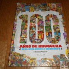 Cómics: 100 AÑOS DE BRUGUERA - DE EL GATO NEGRO A EDICIONES B - ANTONI GUIRAL - 1ª EDICION - 2010. Lote 224185061
