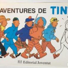 Cómics: POSTER CARTEL PUBLICIDAD LES AVENTURES DE TINTIN HERGÉ JUVENTUT CATALÁN COMO NUEVO EL ÚLTIMO. Lote 251660875