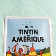 Comics : TINTÍN EN AMÉRICA - CARTEL DE METAL. Lote 242066955
