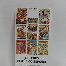 Cómics: EL TEBEO HISTÓRICO ESPAÑOL. HOJA EXPOSICIÓN, 1999.. Lote 260845795