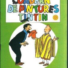 Comics: HERGE - QUADERNS DE PINTURES DE TINTIN P9 - ED JOVENTUT 1982 1ª PRIMERA EDICIO, IMPECABLE, UNIC A TC. Lote 276475638