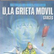 Cómics: U, LA GRIETA MOVIL - COLECCION CIMOC Nº 73 NORMA EDITORIAL ,1991. Lote 25169987