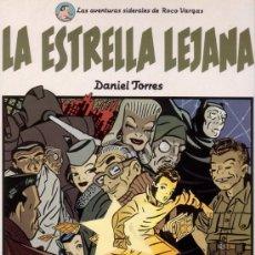 Cómics: LA ESTRELLA LEJANA. DANIEL TORRES. AVENTURAS SIDERALES DE ROCO VARGAS. CIMOC EXTRA COLOR Nº 26.NORMA. Lote 26672814