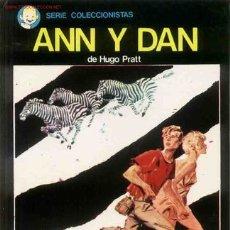 Cómics: ANN Y DANN DE HUGO PRATT EDICIÓN PARA COLECCIONISTAS 1976. Lote 22121609