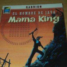 Cómics: EL HOMBRE DE JAVA : MAMA KING. DE GABRION. Lote 27277602