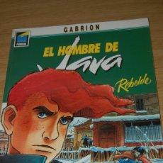 Cómics: EL HOMBRE DE JAVA : REBELDE. DE GABRION. Lote 10063034