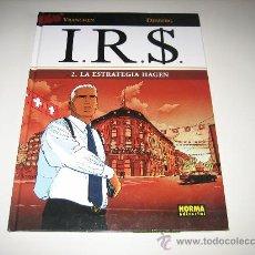 Cómics: I.R.$. Nº2 LA ESTRATEGIA HAGEN - NORMA. Lote 26036044