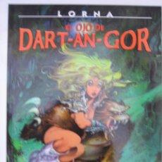 Cómics: LORNA. EL OJO DE DART-AN-GOR - COLECCION AZPIRI Nº 9 - NORMA EDITORIAL. Lote 192159801