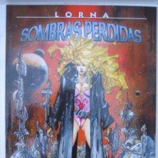 Fumetti: LORNA SOMBRAS PERDIDAS - COLECCION AZPIRI Nº 10 - NORMA EDITORIAL. Lote 221380305