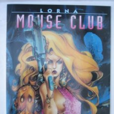 Cómics: LORNA. MOUSE CLUB - COLECCION AZPIRI Nº 7 - NORMA EDITORIAL. Lote 244701755
