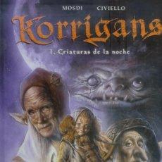 Cómics: KORRIGANS Nº1 CRIATURAS DE LA NOCHE (MOSDI-CIVIELLO) NORMA EDITORIAL. Lote 16591516