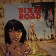 Cómics: DIXIE ROAD - INDIA DREAMS. Lote 16658260