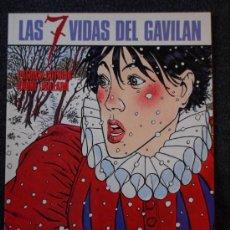 Cómics: LAS 7 VIDAS DEL GAVILÁN, 1: LA MUERTE BLANCA (COTHIAS - JUILLARD) (¡¡PRIMERA EDICIÓN ESPAÑOLA!!). Lote 17427556