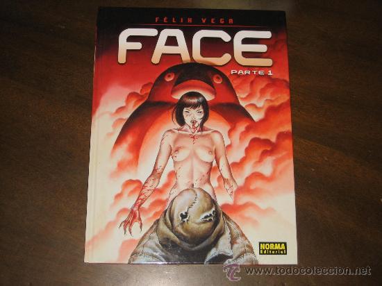 FACE PARTE 1 - FELIX VEGA - NORMA EDITORIAL (Tebeos y Comics - Norma - Otros)