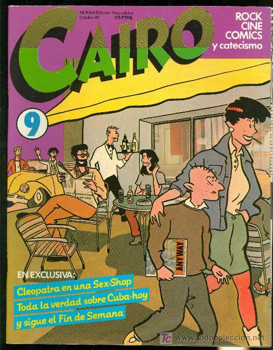 CAIRO. CLEOPATRA EN UNA SEX SHOP. Nº 9. 66 PAG. (Tebeos y Comics - Norma - Cairo)