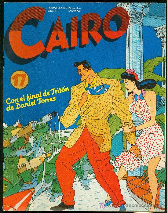 CAIRO. CON EL FINAL DE TRITON DE DANIEL TORRES. Nº 17. 74 PAG. (Tebeos y Comics - Norma - Cairo)