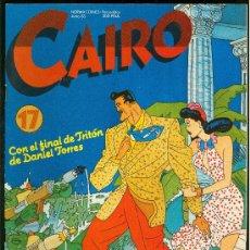 Cómics: CAIRO. CON EL FINAL DE TRITON DE DANIEL TORRES. Nº 17. 74 PAG.. Lote 22310851