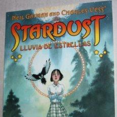 Cómics: STARDUST: LLUVIA DE ESTRELLAS ( NEIL GAIMAN & CHARLES VESS) . Lote 27254782