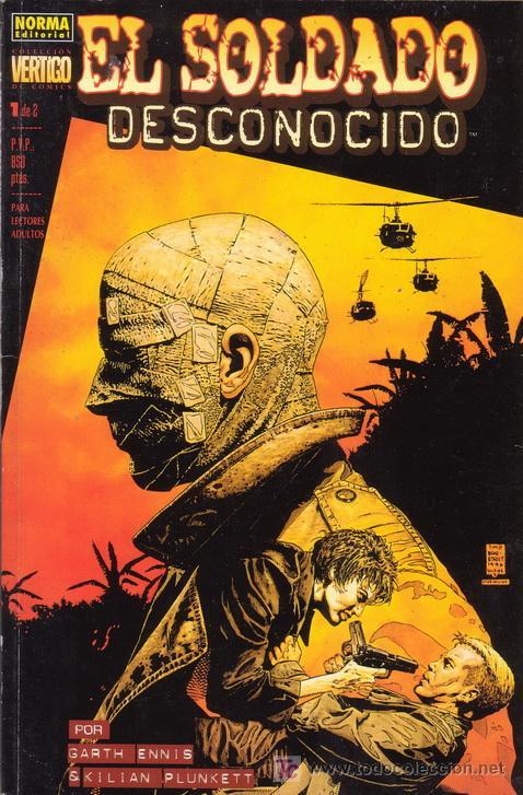 EL SOLDADO DESCONOCIDO. GARTH ENNIS Y KILIAN PLUNKETT. NORMA EDITORIAL. COLECCIÓN VÉRTIGO. (Tebeos y Comics - Norma - Otros)