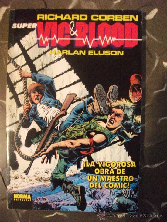 SUPER VIC Y BLOOD DE RICHARD CORBEN TOMO NORMA (Tebeos y Comics - Norma - Otros)