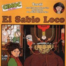 Cómics: EL SABIO LOCO. TARDI. CIMOC EXTRA COLOR Nº 2. ¡IMPECABLE!. Lote 20316285