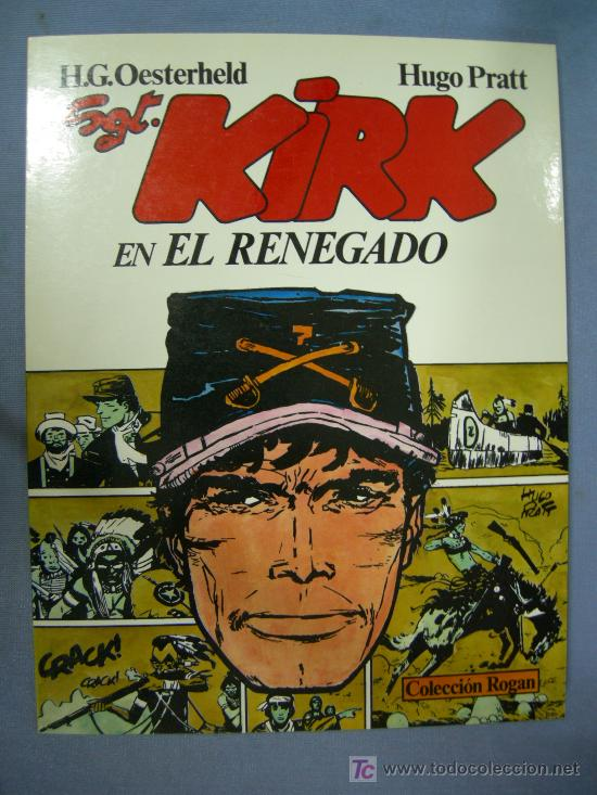 SARGENTO KIRK EN EL RENEGADO COLECCION ROGAN Nº 2 (Tebeos y Comics - Norma - Otros)