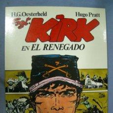Cómics: SARGENTO KIRK EN EL RENEGADO COLECCION ROGAN Nº 2. Lote 26600262