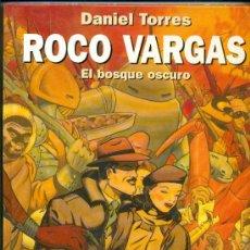 Cómics: COL. DANIEL TORRES Nº 9 - 1º ED '00 - ROCO VARGAS , EL BOSQUE OSCURO - TAPA DURA M.B.ESTADO. Lote 97964638