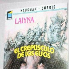 Cómics: LAÏYNA: EL CREPÚSCULO DE LOS ELFOS (DE HAUSMAN & DUBOIS ) . Lote 26576952