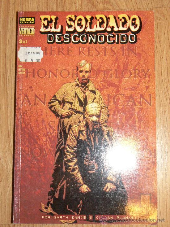 EL SOLDADO DESCONOCIDO. 2 DE 2 (Tebeos y Comics - Norma - Otros)