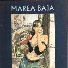 Cómics: MAREA BAJA. Lote 26291946