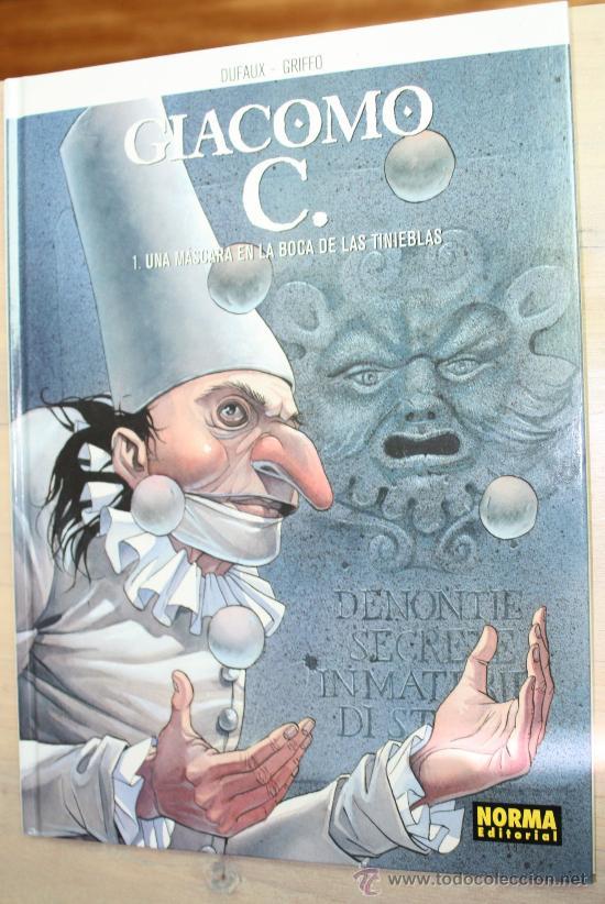GIACOMO C.( DUFAUX & GRIFFO) Nº1: LA MASCARA EN LA BOCA DE LAS TINIEBLAS. (Tebeos y Comics - Norma - Comic Europeo)