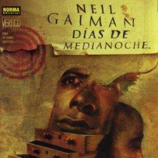 Cómics: DIAS DE MEDIANOCHE - NEIL GAIMAN - COL VÉRTIGO Nº 166 - NORMA ED.. Lote 27201331