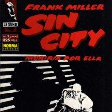 Cómics: SIN CITY, MORIRIA POR ELLA - FRANK MILLER - Nº1 DE 6 - LEGEND/NORMA. Lote 27204686