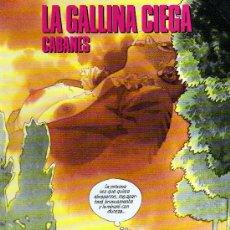 Cómics: LA GALLINA CIEGA (CABANES) - COLECCIÓN CIMOC EXTRA COLOR Nº80-81. Lote 28352404