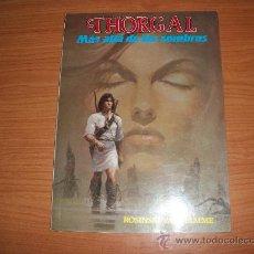 Cómics: THORGAL Nº 3 MAS ALLA DE LAS SOMBRAS EDITA DISTRINOVEL . Lote 28513344